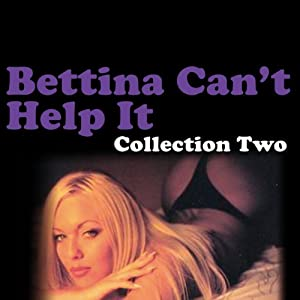 Bettina Can't Help It Audiobook