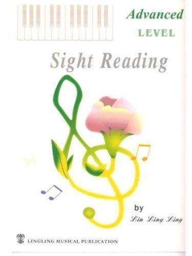 Sight Reading Advanced Level by Lin Ling Ling (2006-08-02)