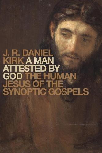 Man Attested God Synoptic Gospels product image