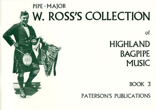 W. Ross's Collection Of Highland Bagpipe Music Book - Bagpipe Book Music