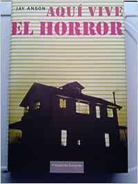 Aquí Vive El Horror. La Casa Maldita De Amityville: Amazon