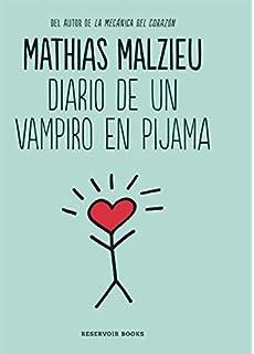 Diario de un vampiro en pijama / Diary of a Vampire in Pajamas (Spanish Edition
