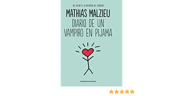 Diario de un vampiro en pijama/Diary of a Vampire in Pajamas (Spanish Edition): Mathias Malzieu: 9786073140058: Amazon.com: Books