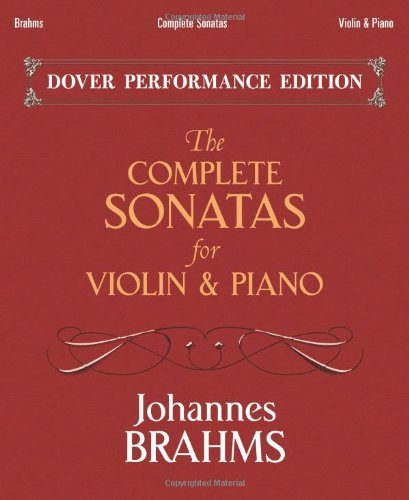 (The Complete Sonatas for Violin and Piano: With Separate Violin Part (Dover Chamber Music Scores))