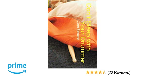 Amazon com: Don't Sleep With Your Drummer (9780743453912