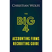 The Big 4 Accounting Firms Recruiting Guide