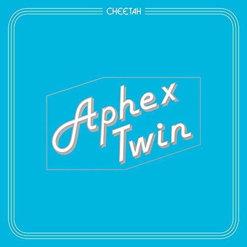 Aphex Twin - Cheetah - CDEP - FLAC - 2016 - FATHEAD Download