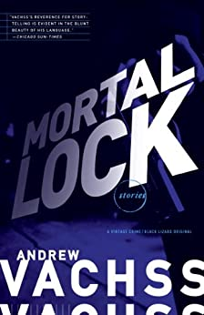 Mortal Lock by [Vachss, Andrew]