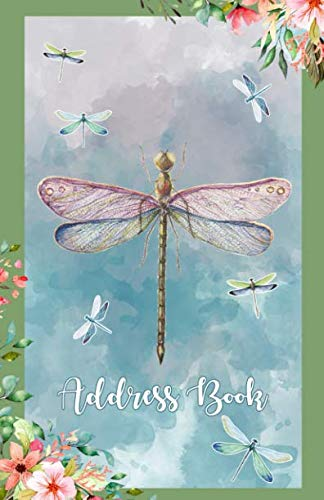 """Address Book: Large Print Dragonflies Design,  5.5 x 8.5""""  Organize Addresses, Phone Numbers and Emails of Family, Friends and Contacts.  Great Gift for Dragonfly and Flower Lovers"""