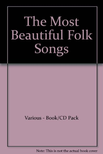 The Most Beautiful Folk Songs