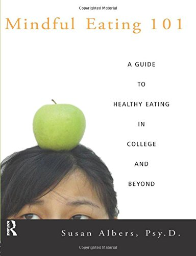 Download Mindful Eating 101: A Guide to Healthy Eating in College and Beyond pdf epub