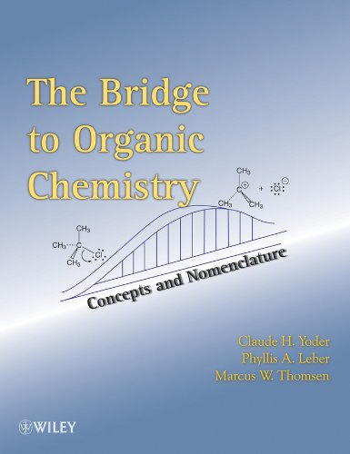 The Bridge To Organic Chemistry: Concepts and Nomenclature