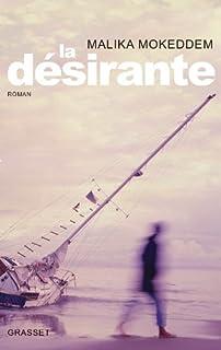 La désirante : roman
