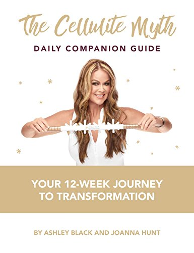 The Cellulite Myth Daily Companion Guide: Your 12-Week Journey to Transformation (Paperback Book)