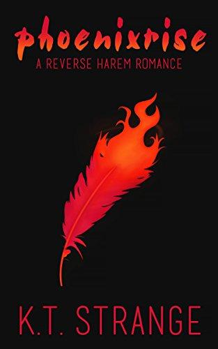 Phoenixrise: A Reverse Harem Romance (The Rogue Witch Book 5)