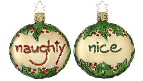 Inge Glas 2-Sided Naughty or Nice 1-109-06 German Glass Christmas Ornament (Nice Christmas Ornament)