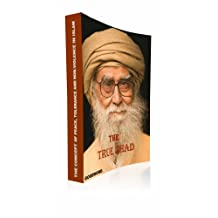 THE TRUE JIHAD - The Concepts of Peace, Tolerance and Non-Violence in Islam