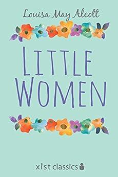 Little Women (Xist Classics) by [Alcott, Louisa May]