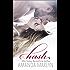 Hush: A Forbidden Romance