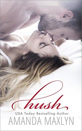 Hush: A Forbidden Romance cover