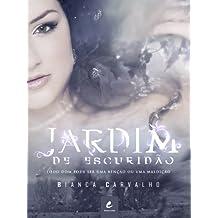 Jardim de Escuridão (Trilogia das Cartas Livro 1)