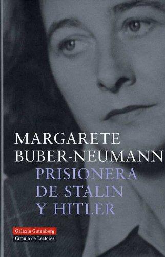 Descargar Libro Prisionera De Stalin Y Hitler Margarete Buber-neumann