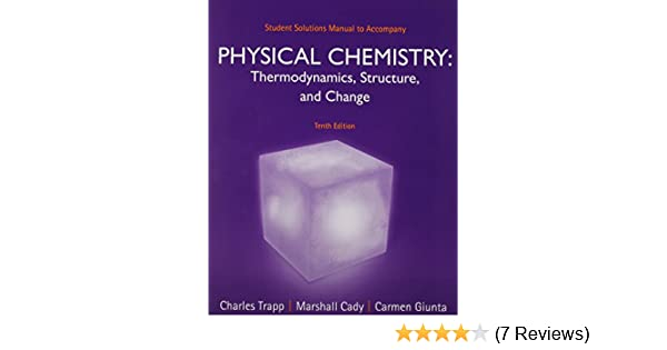 Student solutions manual for physical chemistry charles trapp student solutions manual for physical chemistry charles trapp carmen giunta marshall cady 9781464124495 amazon books fandeluxe Images