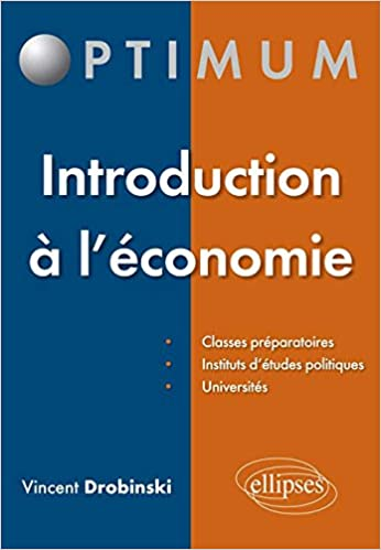 1e4cd9975303 Amazon.fr - Introduction à l Économie - Vincent Drobinski - Livres