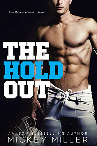The Hold Out: An Enemies to Lovers Romance (Brewer Brothers Book 2)