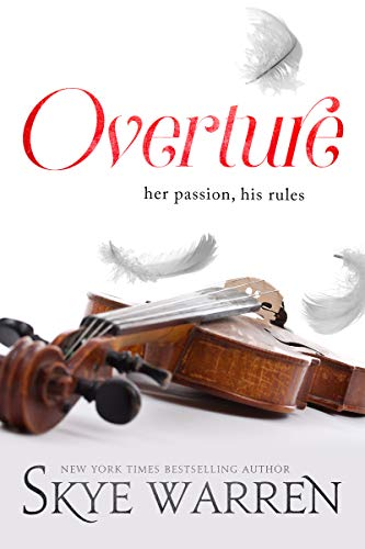 This bestselling February 2019 Release is FREE today! OVERTURE by Skye Warren
