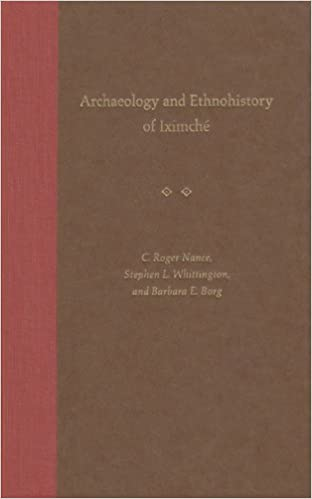Book Archaeology and Ethnohistory of Iximche (Maya Studies)