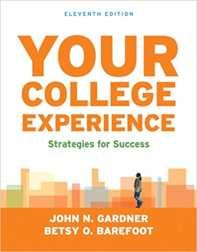 Your College Experience: Strategies for Success: John N. Gardner ...
