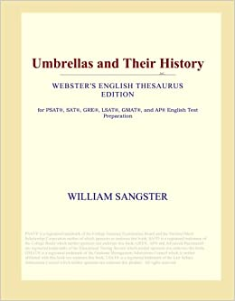 Book Umbrellas and Their History (Webster's English Thesaurus Edition)