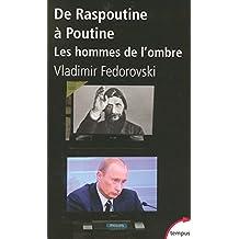 De Raspoutine à Poutine - Nº 182: Les hommes de l'ombre