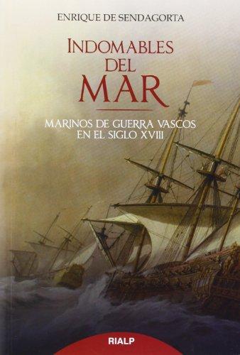 Descargar Libro Indomables Del Mar De Enrique Enrique De Sendagorta Aramburu