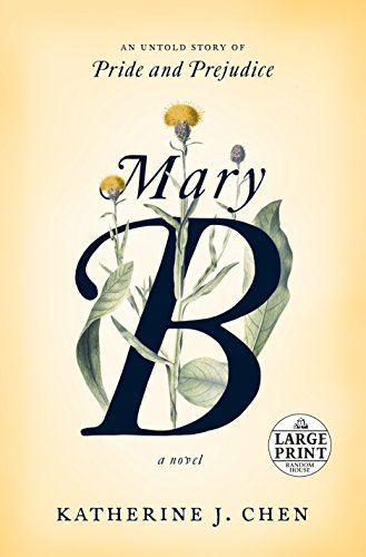 Book Cover: Mary B: A Novel: An untold story of Pride and Prejudice