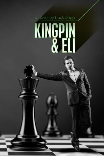 kingpin-and-eli-a-novel