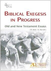 Biblical Exegesis In Progress: Old And New Testament Essays (Analecta Biblica Dissertationes)