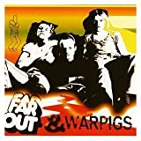 Far Out & Warpigs by Far Out