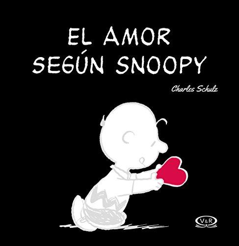 El amor según Snoopy (Spanish Edition)