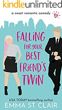 Falling for Your Best Friend's Twin: a Sweet Romantic Comedy (Love Clichés Sweet RomCom Series Book 1)