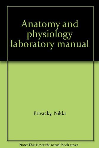Anatomy and physiology laboratory manual
