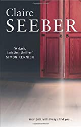 Never Tell by Claire Seeber (2010-04-15)