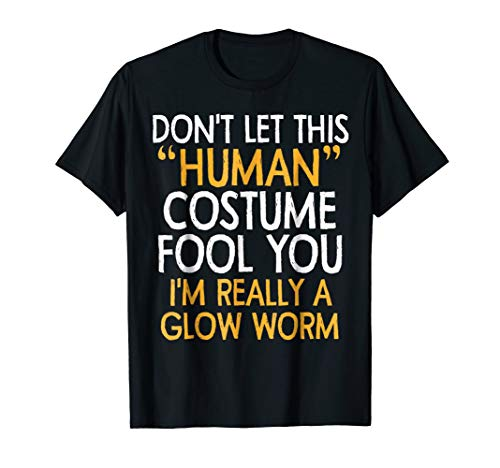 Glow Worm Human Costume Tshirt Halloween 2018 Tshirt Gift ()