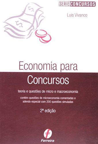 Economia Para Concursos. Teoria E Questões De Micro E Macroeconomia