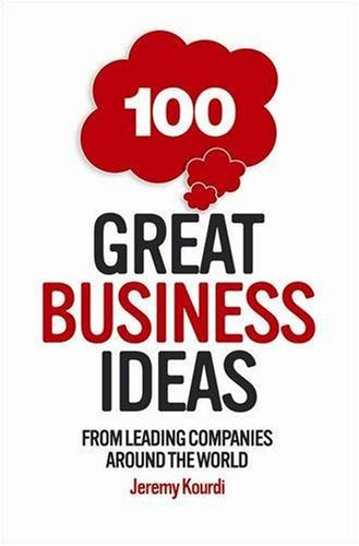 100 Great Business Ideas: From Leading Companies Around the World (101 . . .) pdf epub