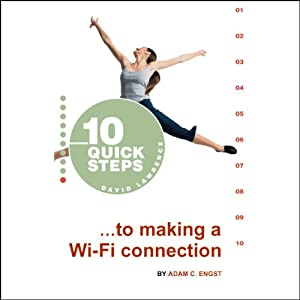 10 Quick Steps to Making a Wi-Fi Connection Audiobook