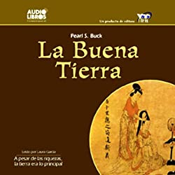 La Buena Tierra [The Good Earth]