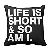 Emvency Throw Pillow Cover Black People Life is Short So Am I Funny Quote White Quotes Decorative Pillow Case Home Decor Square 18 x 18 Inch Pillowcase