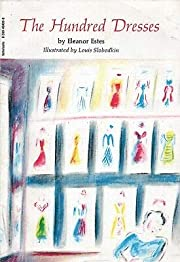 THE HUNDRED DRESSES By ELEANOR ESTES…
